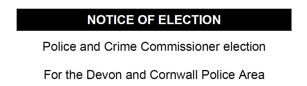 Police & Crime Commissioner Election 2016 – Notice of Election