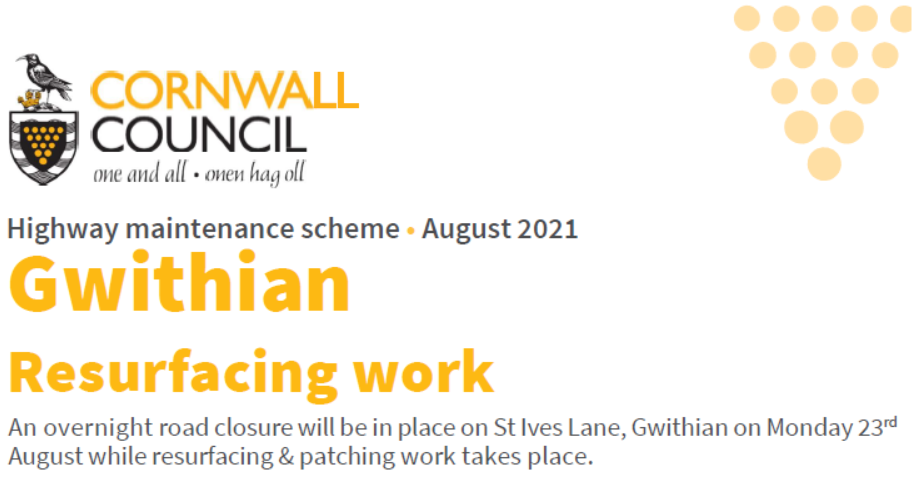 Cornwall Council St Ives Lane. Gwithiain Resurfacing works info